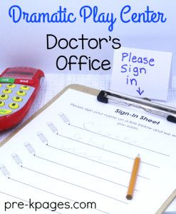 Dramatic Play DoctorS Office  Dramatic Play Office Themes And