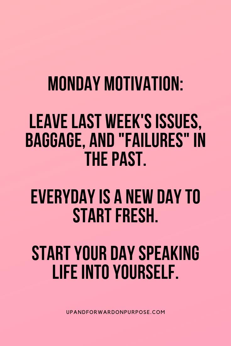 Monday Motivation 11 Ways To Beat The Monday Blues Monday Motivation Quotes Wise Words Quotes Monday Motivation