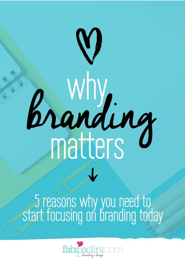 Why is branding important? Why branding matters. 5 reasons why you need to start focusing on branding today for your business. click to read more!