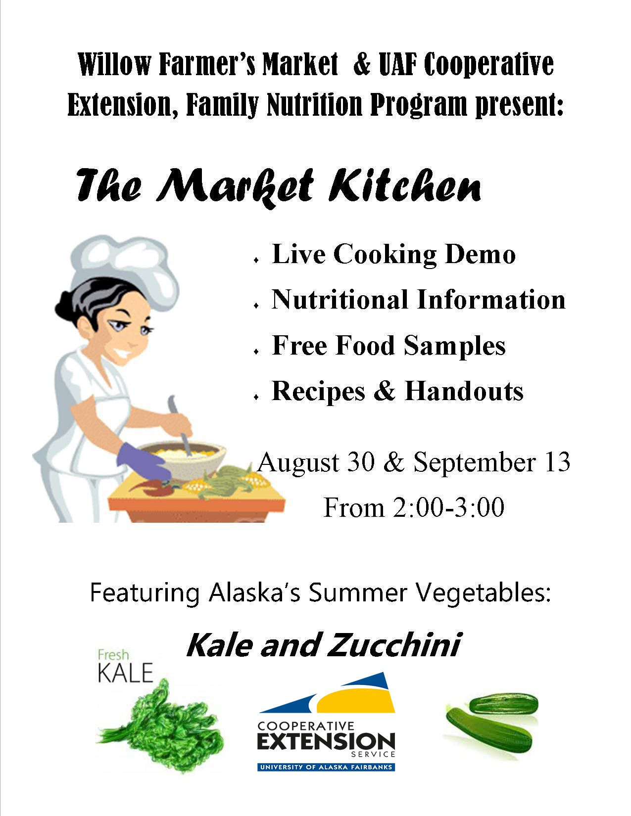 Cooking demo, samples and recipes free at the market! Aug. 30 & Sept. 13, 2013, Willow