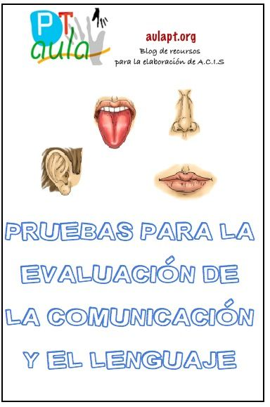 Pruebas Para La Evaluación De La Comunicación Y El Lenguaje Comprensión Lectora Audición Y Lenguaje Lenguaje