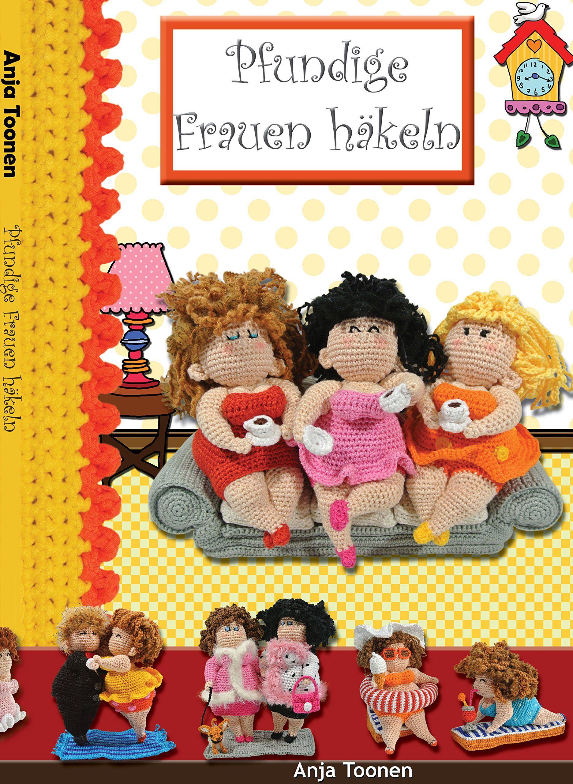 Pfundige Frauen haekeln   Вязаные игрушки   Pinterest   Frau, Häkeln ...