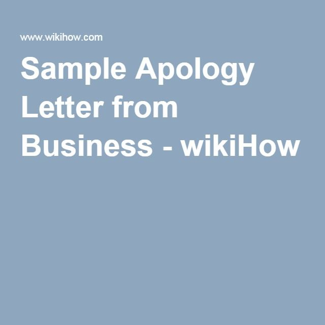 Sample Apology Letter From Business  Wikihow  Life Hacks