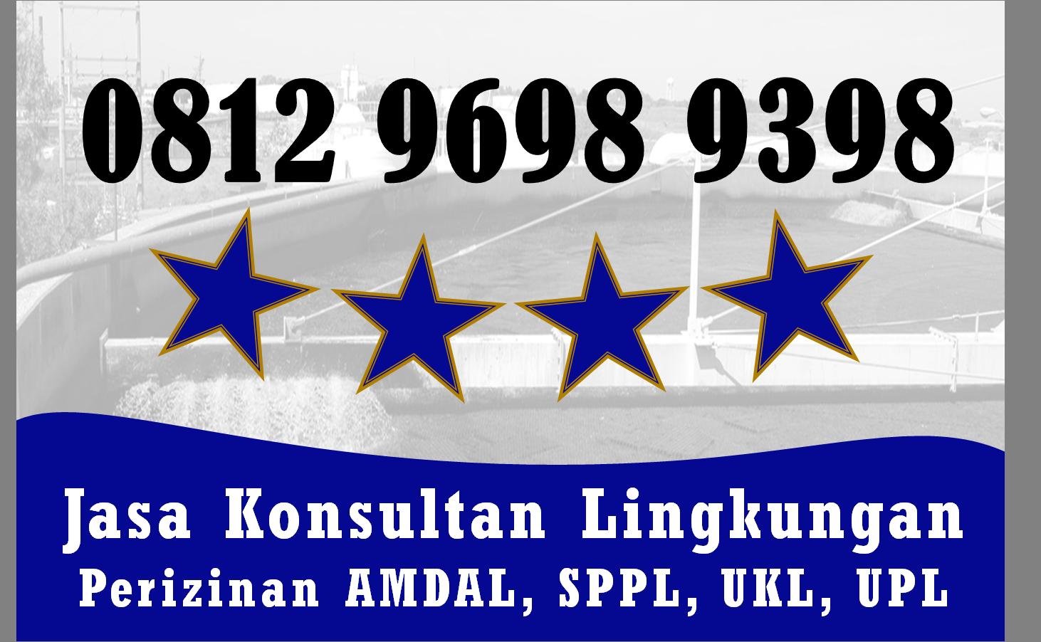 Kini Hadir Telp Wa 0812 9698 9398 Makalah Ukl Upl Kab Barito Selatan Kalimantan Tengah Kota Bukittinggi Kota Manado Kota Balikpapan