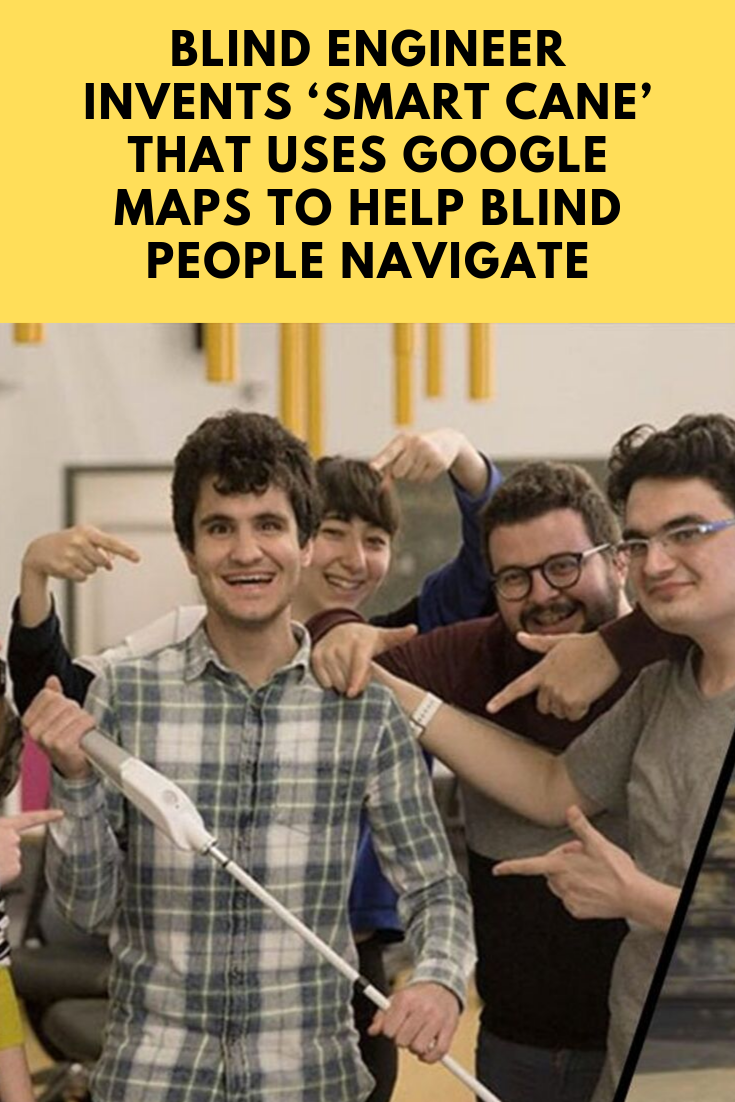 Blind Engineer Invents 'Smart Cane' That Uses Google Maps to Help Blind People Navigate That Uses to Help According to the there are about 250 in the and about of them use a to get