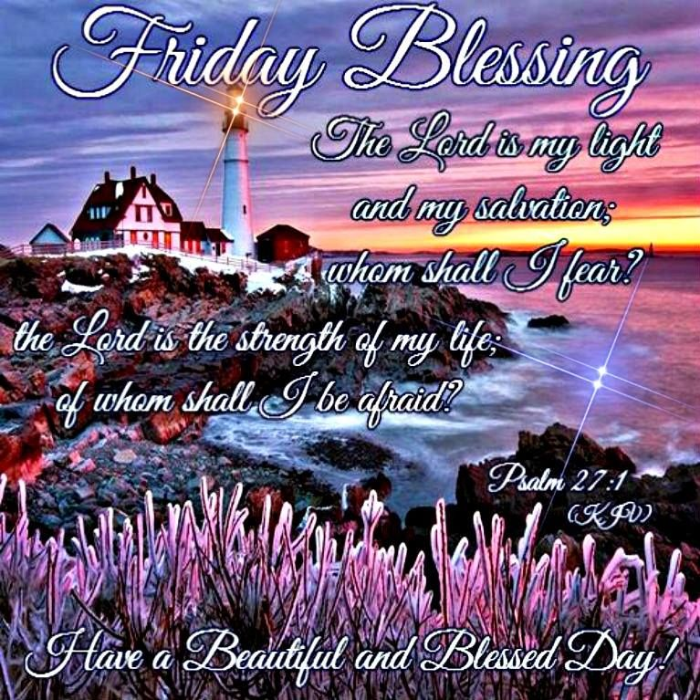 Friday Blessing, Have A Beautiful And Blessed Day
