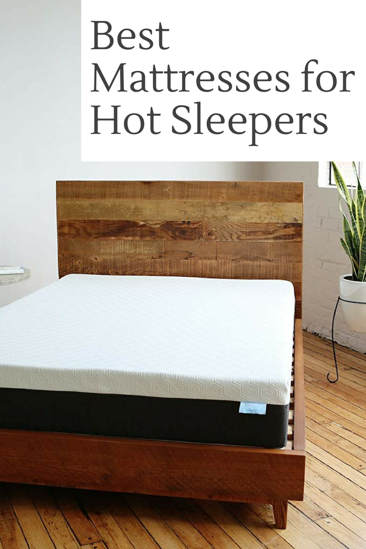 The Best Mattress For Hot Sleepers Feels Cool To The Touch Is Super Comfortable And Worth Every Penny So You Can Get S Best Mattress Mattress Sleep Solutions