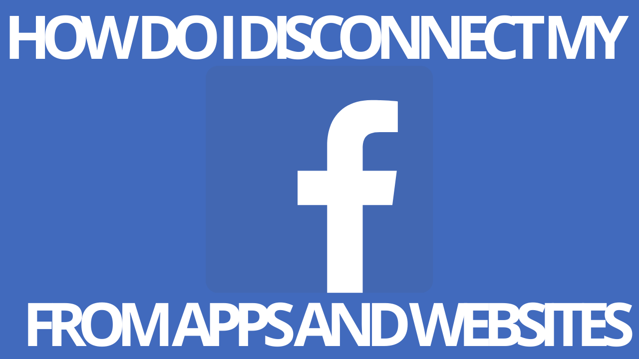 How Do I Disconnect My Facebook From Apps And Websites White Pages App Disconnected