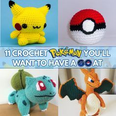 Crochet For Children: 11 Crochet Pokemon You'll Want to Have a GO At