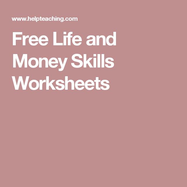 Free Life And Money Skills Worksheets Fcs Classroom Pinterest