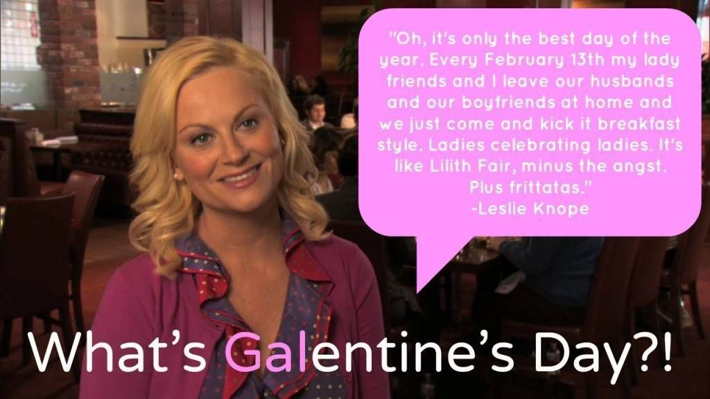 Image result for galentine's day Leslie knope quotes
