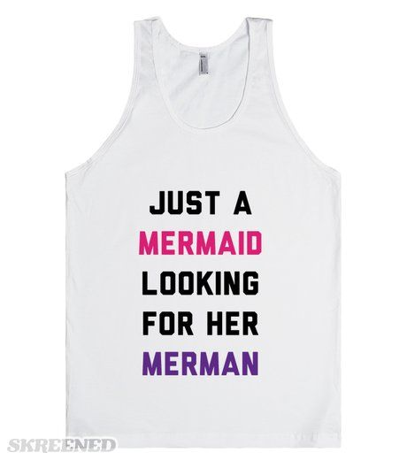 Just A Mermaid Looking For Her Merman   I'm on the beach lookin' for some cuties. But I'm a mermaid. A beautiful mermaid with a seashell bra. Just a mermaid looking for her merman. #Skreened