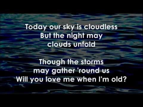 Will You Love Me When I M Old Simani Lyrics I Love You Lyrics My Love