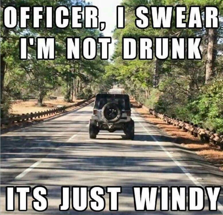 Jeeps On A Windy Day Wow Jeep Memes Cool Jeeps Jeep