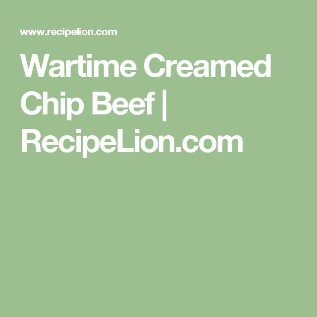 Wartime Creamed Chip Beef | RecipeLion.com