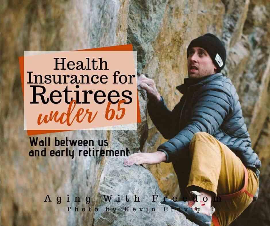 Health insurance for retirees under 65