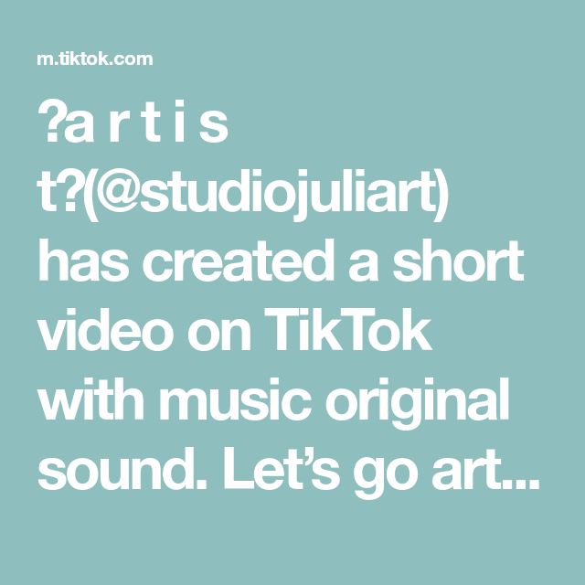 A R T I S T Studiojuliart Has Created A Short Video On Tiktok With Music Original Sound Let S Go Art Supply Weaving Tutorial The More You Know Happy B Day