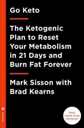 The keto reset diet mark sisson 9781524762230 mark sisson the keto reset diet mark sisson 9781524762230 mark sisson author of the mega bestseller the primal blueprint unveils his groundbreaking ketogenic diet malvernweather Gallery