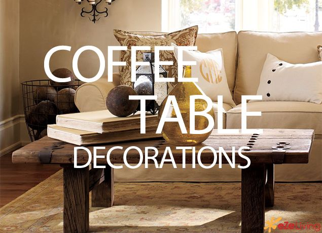 17 Best images about Coffee table decor on Pinterest | Pottery, Trays and  Tables
