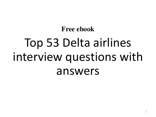 53 Delta Air Lines Interview Questions And Answers Pdf