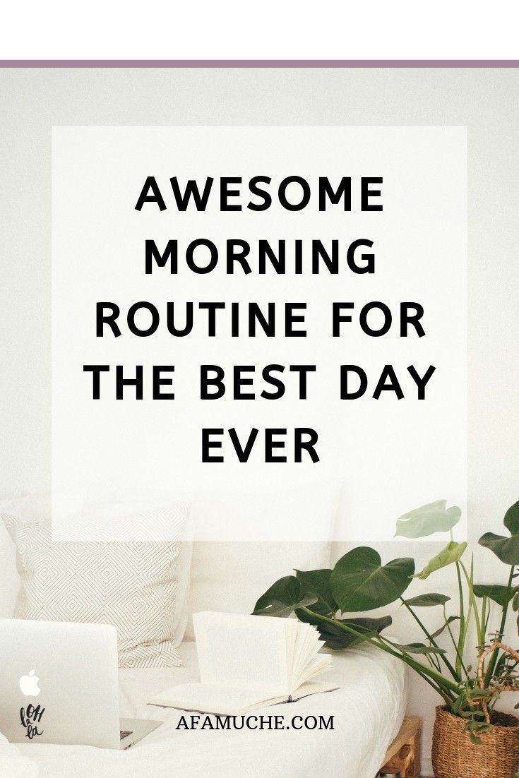 Tolle Morgenroutine für den besten Tag aller Zeiten