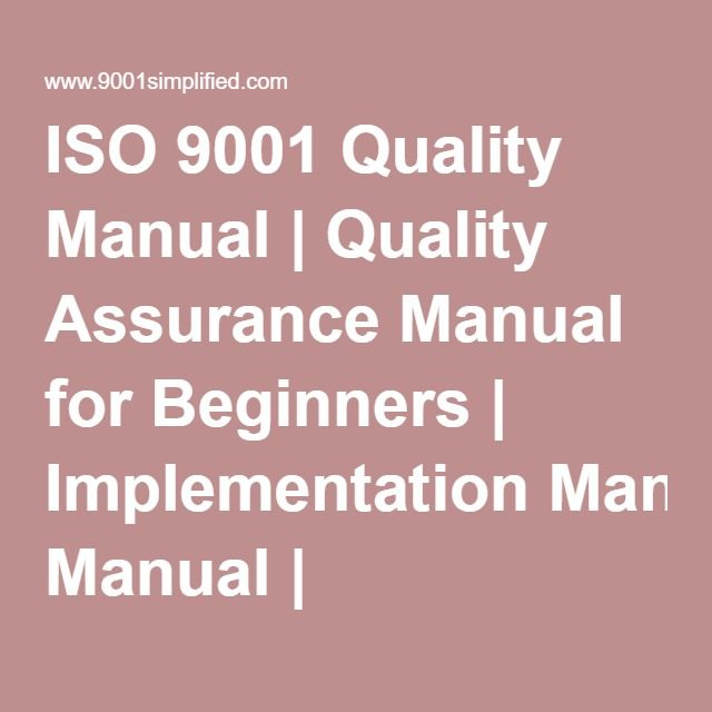 ISO 9001 Quality Manual Quality Assurance Manual for Beginners - quality manual template