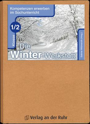 Die Winter-Werkstatt - Klasse 1/2 | Winter & Weihnachten | Pinterest