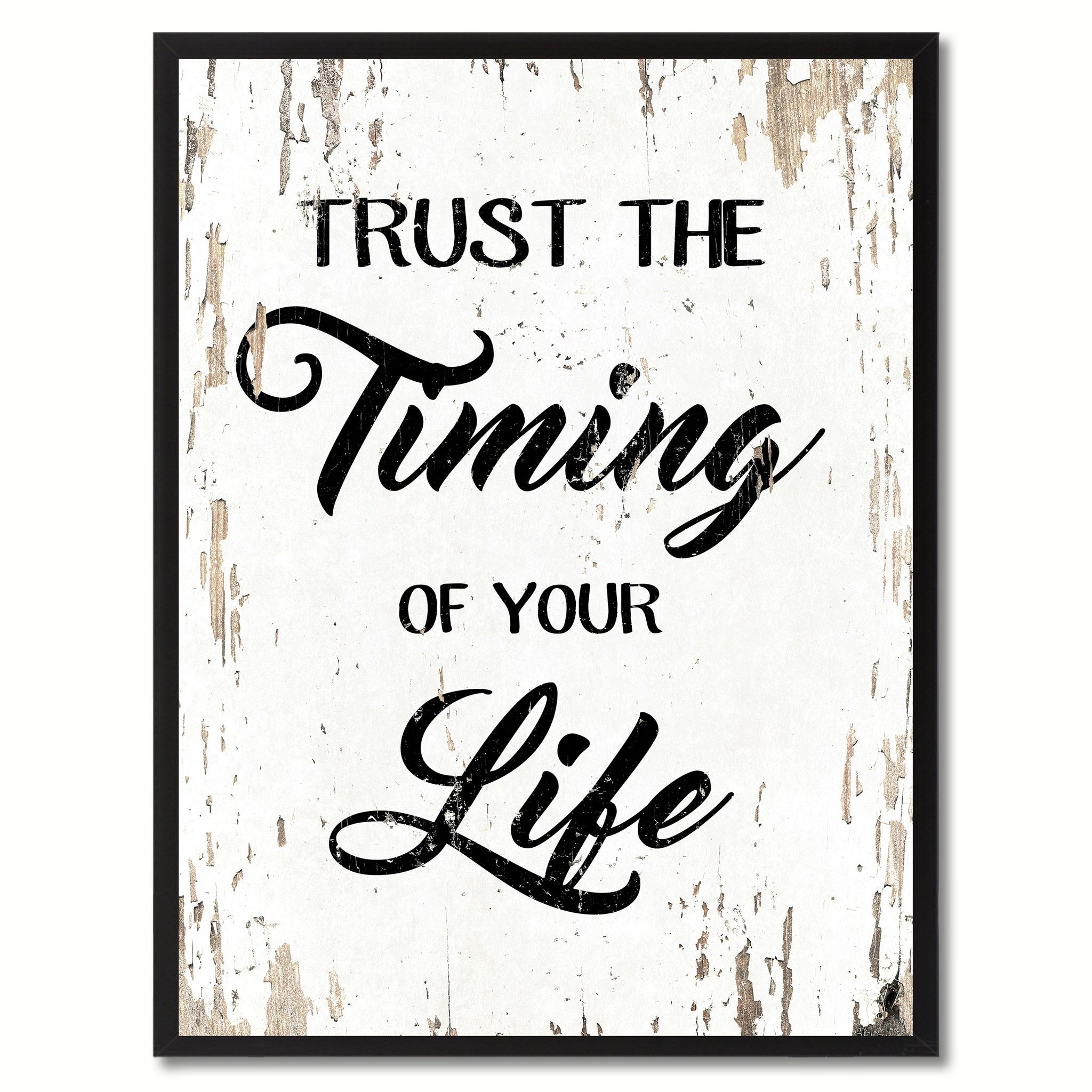 Trust the timing of your life motivation quote saying gift ideas ebern designs trust the timing of your life motivation framed textual art on canvas size jeuxipadfo Image collections