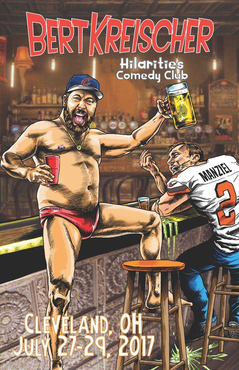 Bert Kreischer Bertkreischer Cleveland July 27 29 I Ll Be Performing At Hilarities Get Your Tickets Comic Book Cover Comedians Comic Books