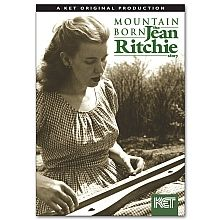 Kentucky Muse: Mountain Born - The Jean Ritchie Story DVD