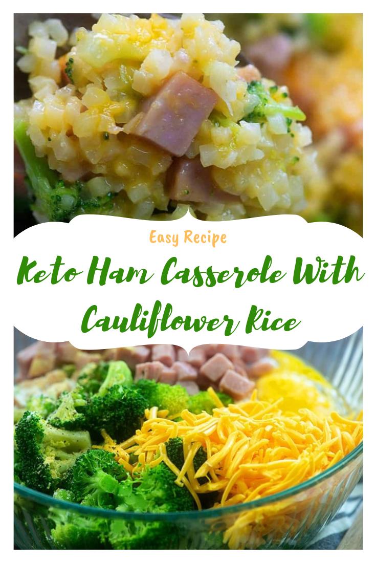 Keto Ham Casserole With Cauliflower Rice Keto Lowcarb Vegan Healthyrecipes Dinner Ham Casserole Vegan Recipes Recipes