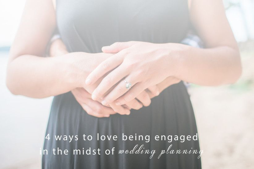 how to love being engaged