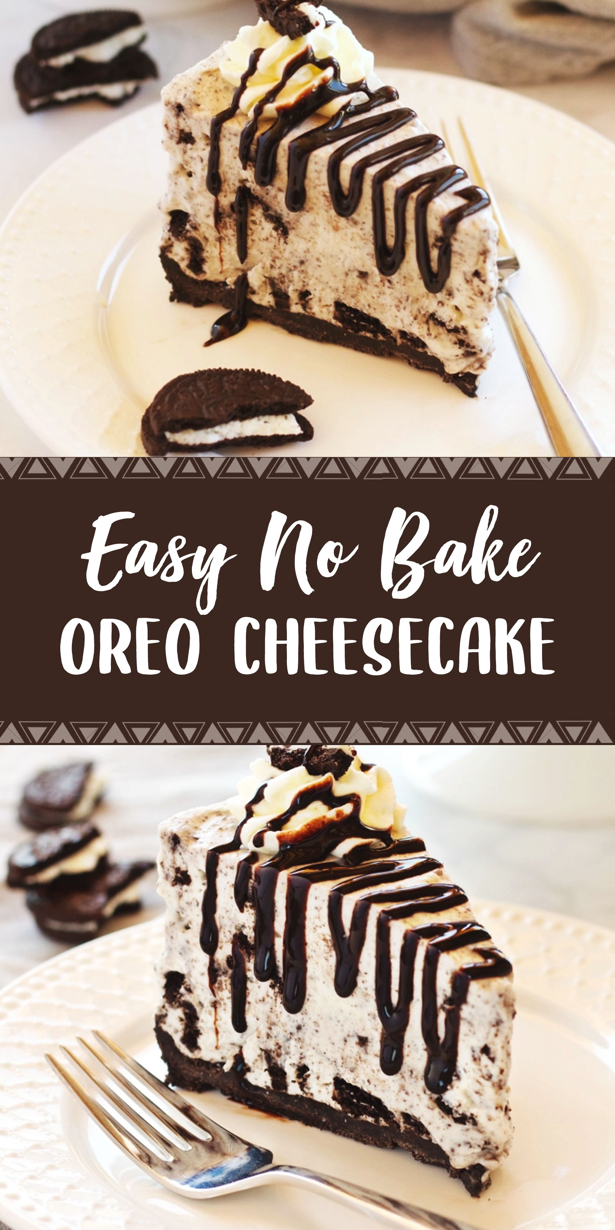 Easy No Bake Oreo Cheesecake Baking Desserts Cheesecake Recipes
