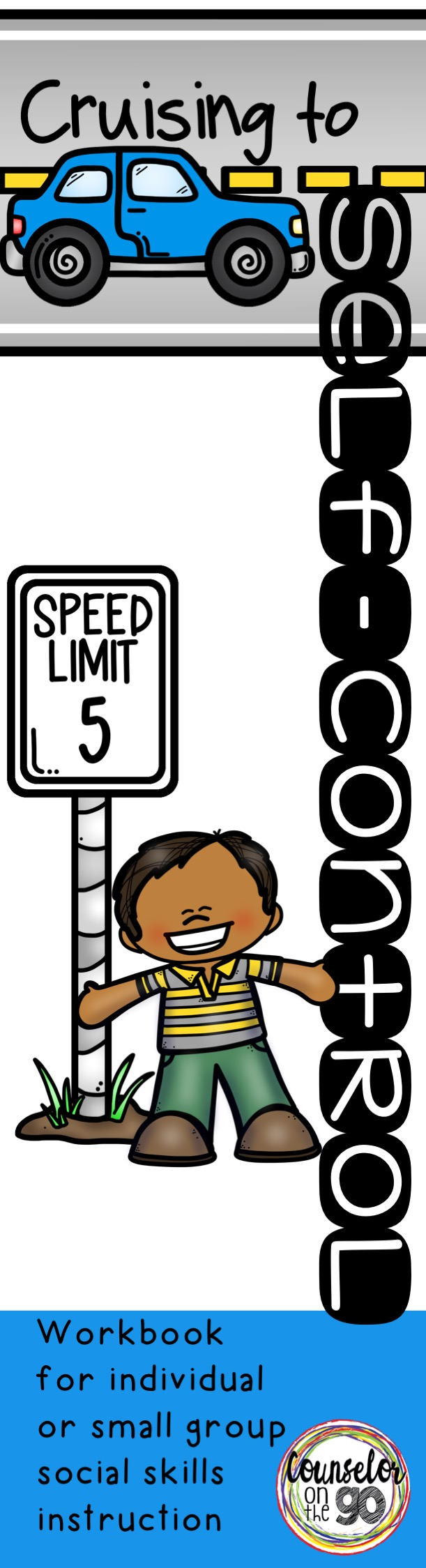 Cruising to Self-Control Workbook for Individual or Small Group ...
