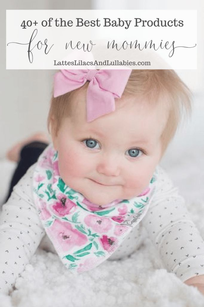 40+ Best Baby Products For New Moms | Mommy Bloggers Unite | Baby