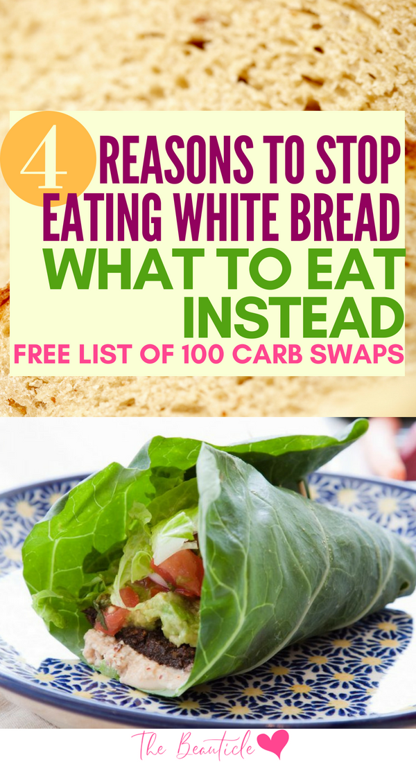 4 Reasons To Stop Eating White Bread And What To Eat Instead List