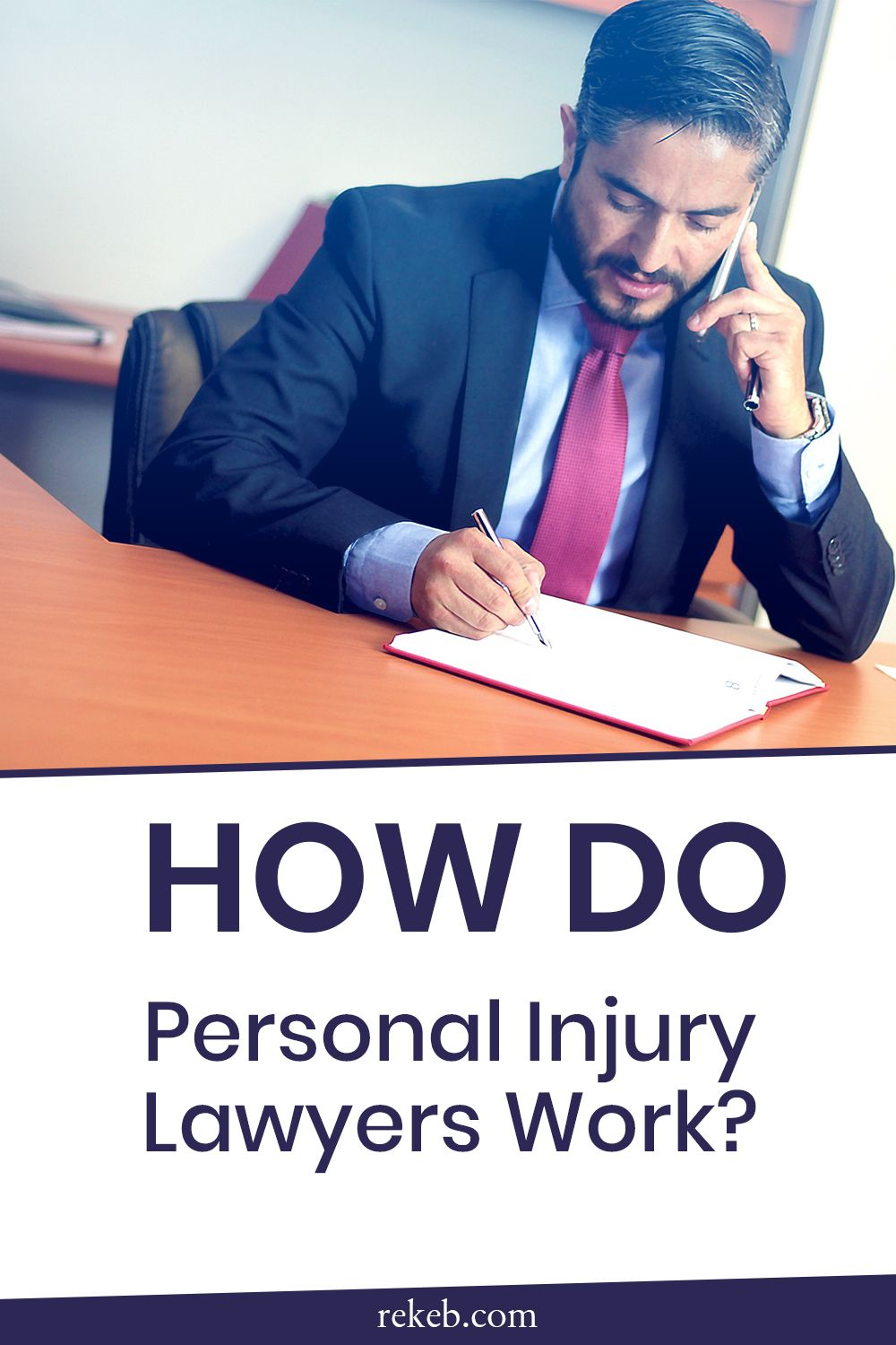 How Do Personal Injury Lawyers Work In 2020 Personal Injury Lawyer Injury Lawyer Workplace Injury