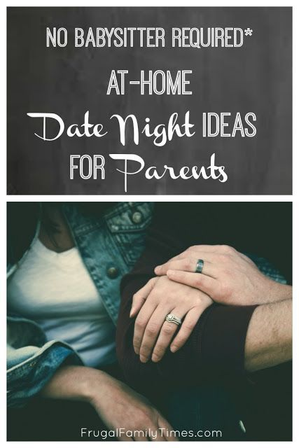No Babysitter Required* AtHome Date Night Ideas for