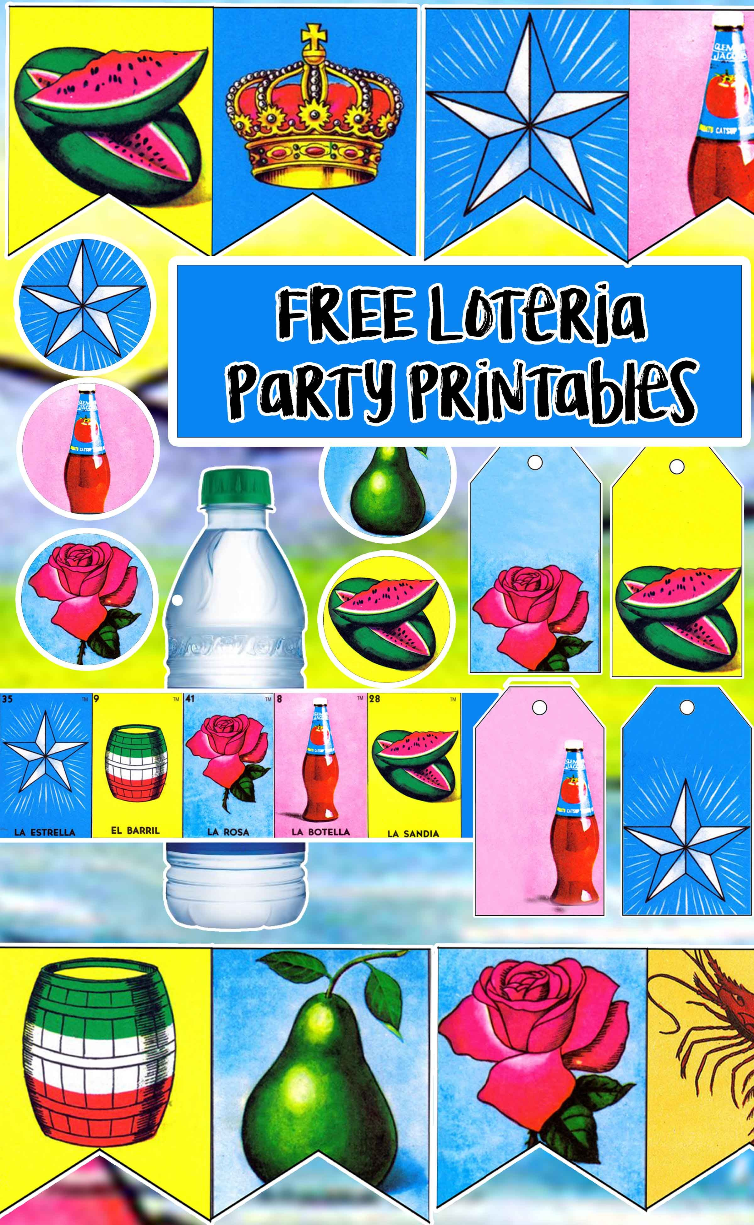 Free Loteria Birthday Party Printable Files Banners Cupcake Toppers Water Bottle La Mexican Birthday Parties Mexican Party Theme Mexican Party Invitation