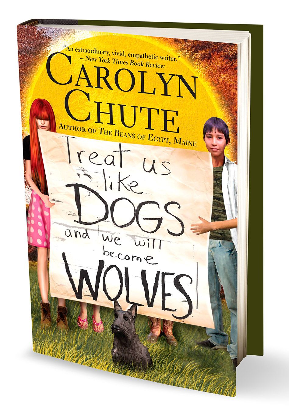 Treat Us Like Dogs And We Will Become Wolves, Carolyn Chute's Quirky,  Intensely Original