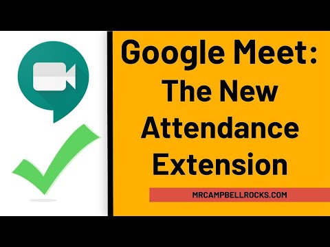 Google Meet The (New) Attendance Extension YouTube in