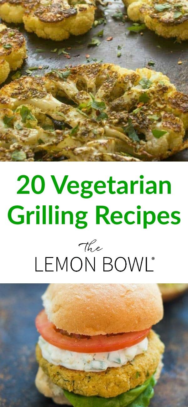 20 Vegetarian Grilling Recipes Bloggers Best Healthy