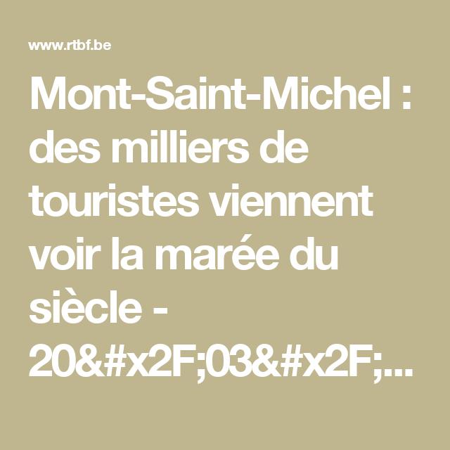 Mont-Saint-Michel : des milliers de touristes viennent voir la marée du siècle - 20/03/2015