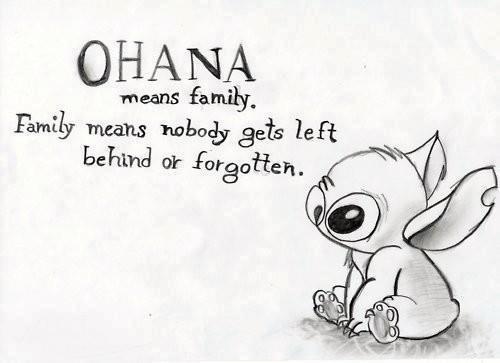 Ohana quer dizer familia e familia quer dizer nunca mais abandonar ...