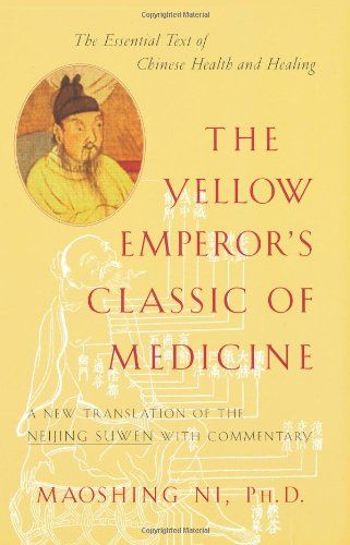 The Yellow Emperor's Classic of Medicine: A New Translation of the Neijing Suwen with Commentary by Maoshing Ni http://www.amazon.com/dp/1570620806/ref=cm_sw_r_pi_dp_M.Xbvb0VYSVKS
