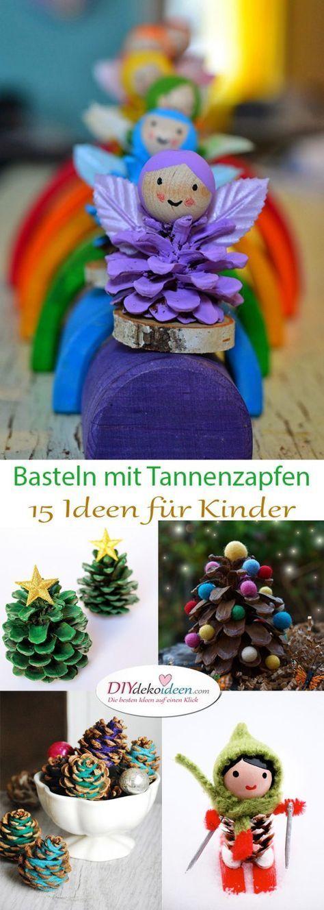 Basteln mit Tannenzapfen - die schönsten Ideen für Kinder #weihnachtenbastelnmitkindern