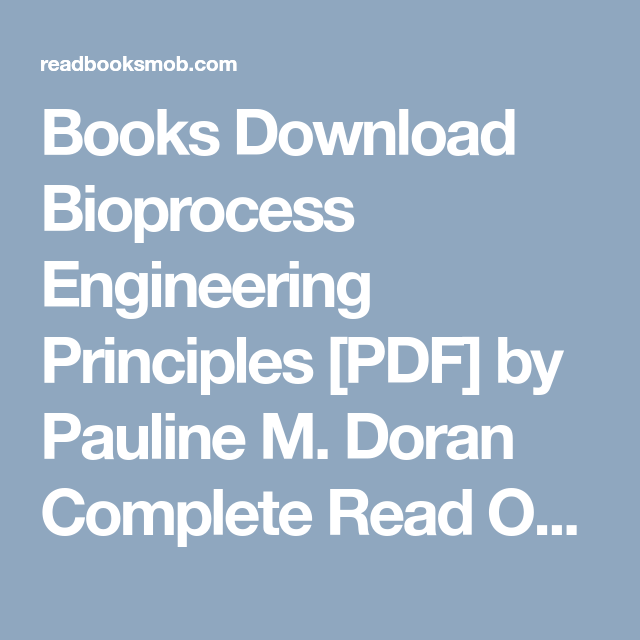 books download bioprocess engineering principles pdf by pauline m