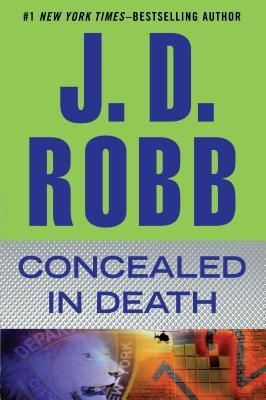 Concealed in Death - Book 38 - February 2014