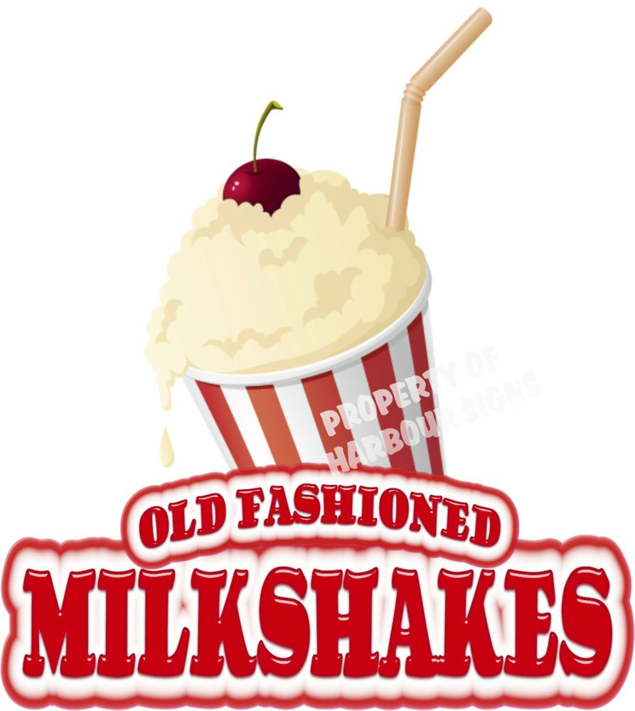 "Old Fashioned Milkshakes Decal 14"" Concession Restaurant FoodTruck  Menu Sticker #Harboursigns"