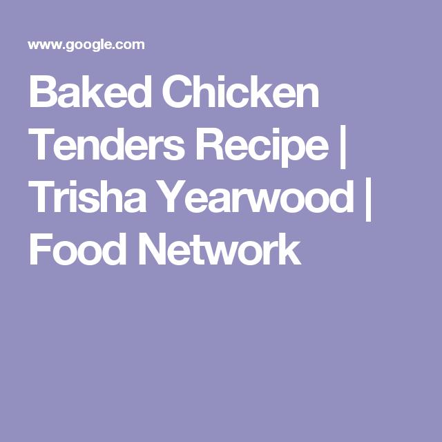 Baked chicken tenders recipe trisha yearwood food network baked chicken tenders recipe trisha yearwood food network forumfinder Images